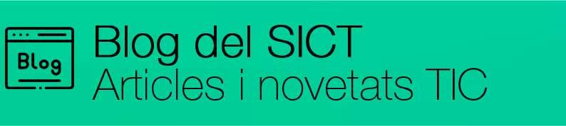 Blog del SICT - Articles i novetats TIC, (obriu en una finestra nova)